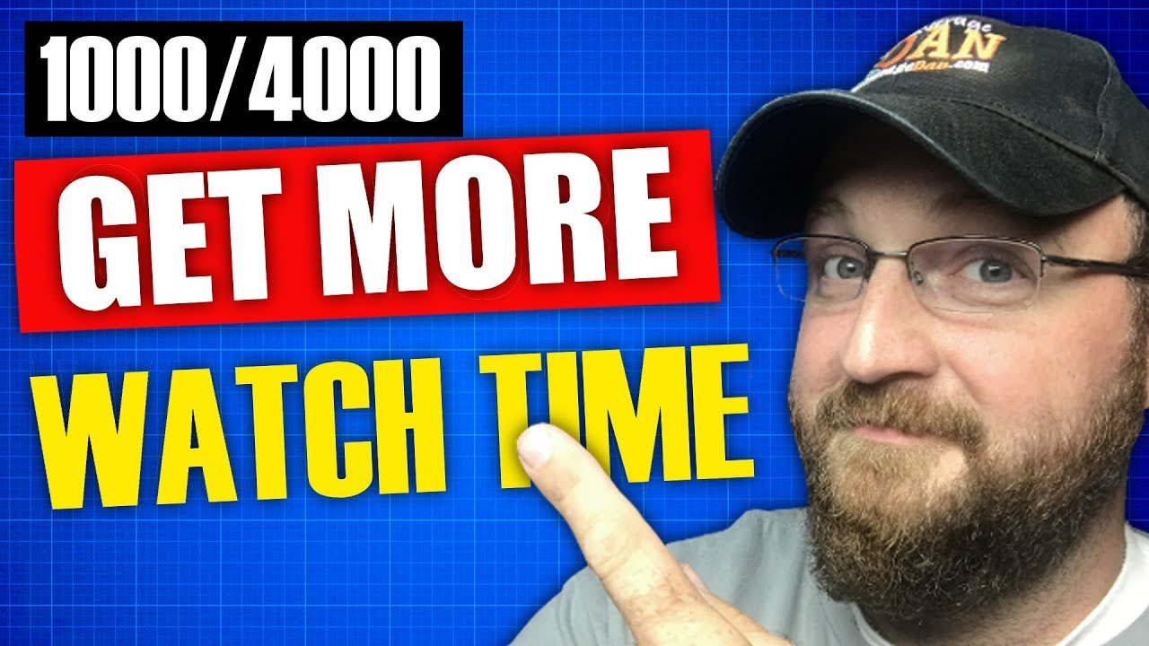Get More Watch Time | Reach 4k